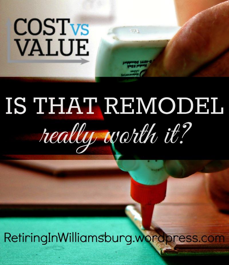 Cost Vs. Value, Rolf Kramer, Real Estate, Retiring in Williamsburg